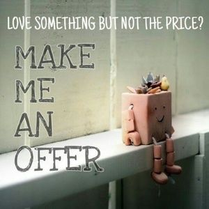No reasonable offers declined!